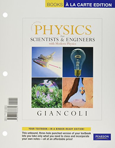 Physics for Scientists and Engineers (a la Carte Edition) with Modified Mastering Package for SUNY Stony Brook