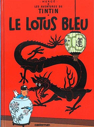 Le Lotus Bleu (Aventures de Tintin) MINI ALBUM - Tome 5 (Les Aventures de Tintin) (French Edition) ebook