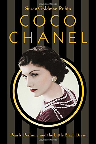 Coco Chanel: Pearls, Perfume, and the Little Black Dress