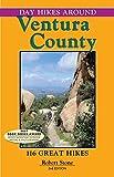 Day Hikes Around Ventura County, 3rd, Robert Stone, 157342062X