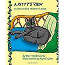 A Kitty's View: An interactive children's book