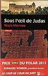 Sous l'oeil de Judas par Moreau