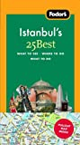 Istanbul's, Fodor's Travel Publications, Inc. Staff, 1400018811