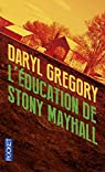 L'éducation de Stony Mayhall par Gregory