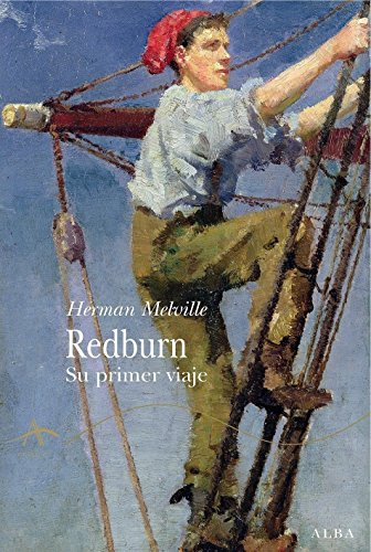 Amazon.com: Redburn : su primer viaje (Clásica) (Spanish Edition) eBook: Herman Melville, Miguel Temprano García: Kindle Store