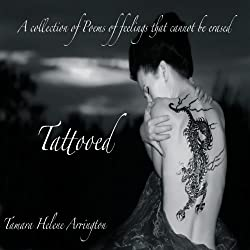 Tattooed: A Collection of Poems of Feelings That Cannot Be Erased