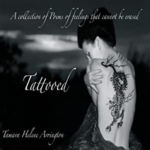 Tattooed: A Collection of Poems of Feelings That Cannot Be Erased Audiobook