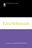 Ezra-Nehemiah (1988): A Commentary (The Old Testament Library)