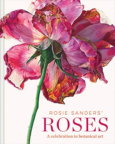 This stunning follow-up to the hugely popular Rosie Sanders' Flowers showcases the beauty of the beloved rose.    Award-winning artist Rosie Sanders turns her attention to the ever-popular rose, presenting more than 50 of her most beautiful painti...