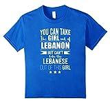 Can take the Girl out of Lebanon Shirt Lebanese Pride Proud