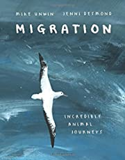 Migration: Incredible Animal Journeys [Idioma Inglés]