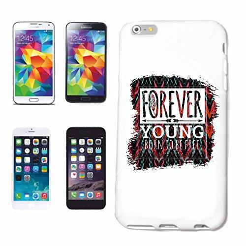 """cas de téléphone iPhone 6S """"FOREVER YOUNG BORN TO BE FREE FOREVER YOUNG ANNIVERSAIRE DE CADEAU DE NOËL PÂQUES"""" Hard Case Cover Téléphone Covers Smart Cover pour Apple iPhone en blanc"""