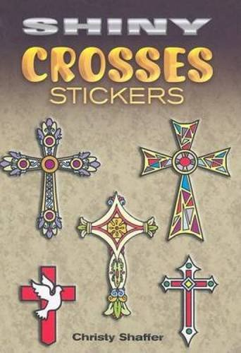 Five Stars Shiny - Shiny Crosses Stickers (Dover Little Activity Books Stickers)