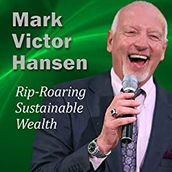 Rip-Roaring Sustainable Wealth