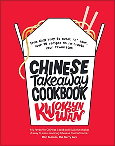 over 70 recipes to re-create your favourites Chinese Takeaway Cookbook From chop suey to sweet n sour