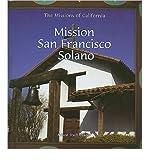 Mission San Francisco de Solano (Missions of California)