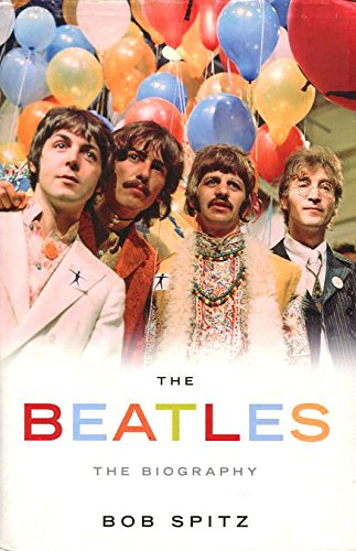 """The """"Beatles"""": The Biography"""