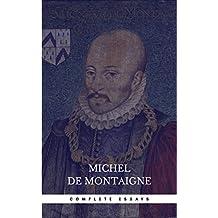Michel de Montaigne - The Complete Essays