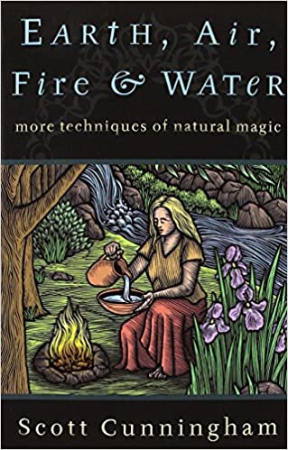 Earth air fire water more techniques of natural magic earth air fire water more techniques of natural magic llewellyns practical magick scott cunningham 0884752578204 amazon books fandeluxe Image collections