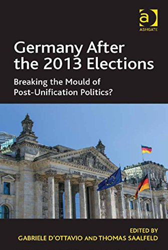 Download Germany After the 2013 Elections: Breaking the Mould of Post-Unification Politics? Pdf