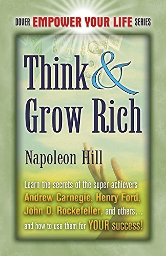 Think & Grow Rich (Dover Empower Your Life) by Napoleon Hill (2007-02-02)