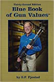 Blue Book of Gun Values: 32nd Edition