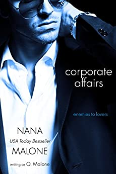 Corporate Affairs | Contemporary Romance (Temptation Book 1) by [Malone, Nana, Malone, Q.]