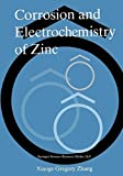 img - for Corrosion and Electrochemistry of Zinc book / textbook / text book