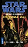 Star Wars, tome 111 : Crépuscule Jedi (Les nuits de Coruscant 1) par Reaves