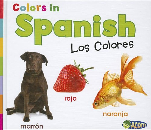 Download Colors in Spanish: Los Colores (World Languages - Colors) (Spanish Edition) pdf epub