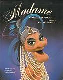 Madame, Madame and Wayland Flowers, 0396082343