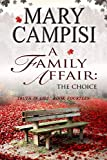 Download A Family Affair: The Choice (Truth in Lies Book 14) in PDF ePUB Free Online