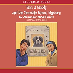 Max & Maddy and the Chocolate Money Mystery Audiobook