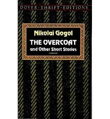 TheOvercoat by Gogol, Nikolai Vasilievich ( Author ) ON...