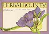 Herbal Bounty, Steven Foster, 0879051566
