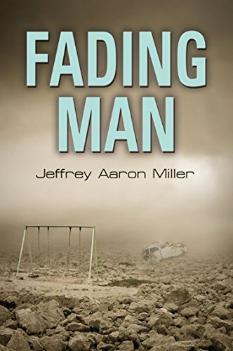 Book: Fading Man by Jeffrey Aaron Miller