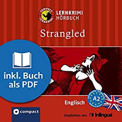 Strangled (Compact Lernkrimi Hörbuch)