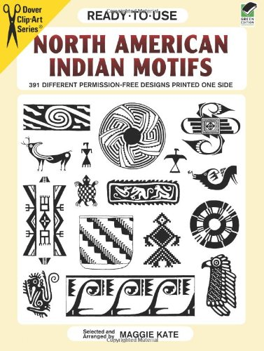 Ready-to-Use North American Indian Motifs: 391 Different Permission-Free Designs Printed One Side (Dover Clip Art Ready-to-Use)