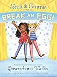 Shai & Emmie Star in Break an Egg! (A Shai & Emmie Story)