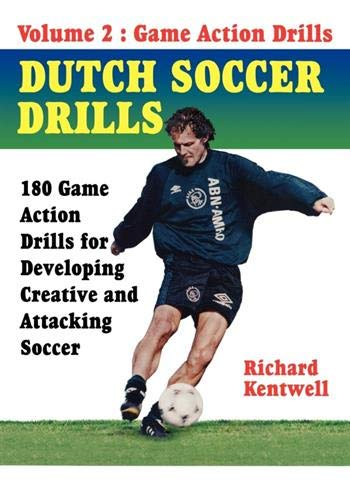 Dutch Soccer Drills Volume II