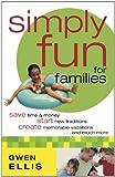 Simply Fun for Families, Gwen Ellis, 0800759885