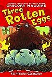 Three Rotten Eggs (Hamlet Chronicles)