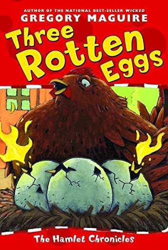 Three Rotten Eggs (Hamlet Chronicles) by HarperCollins