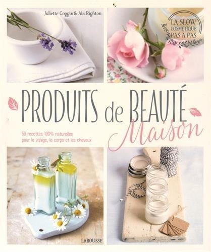 Produits de beauté maison