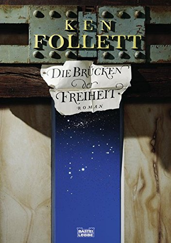 Die Brücken Der Freiheit. Roman