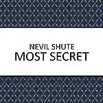 Most Secret | Nevil Shute