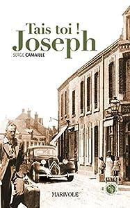 """Afficher """"Tais-toi, Joseph !"""""""