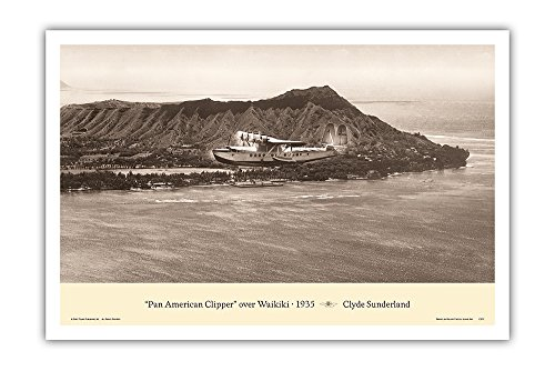 The Pan American Clipper (Sikorsky S-42) - Over Waikiki, Hawaii 1935 - Pan American Airways - Vintage Aviation Poster by Clyde Sunderland - Master Art Print - 12in x 18in ()