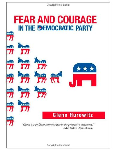 Download Fear and Courage in the Democratic Party ebook
