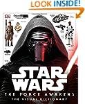 Star Wars: The Force Awakens The Visu...